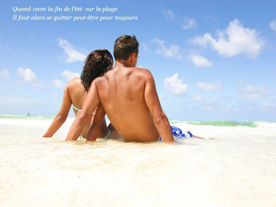 Quand vient la fin de l'été sur la plage