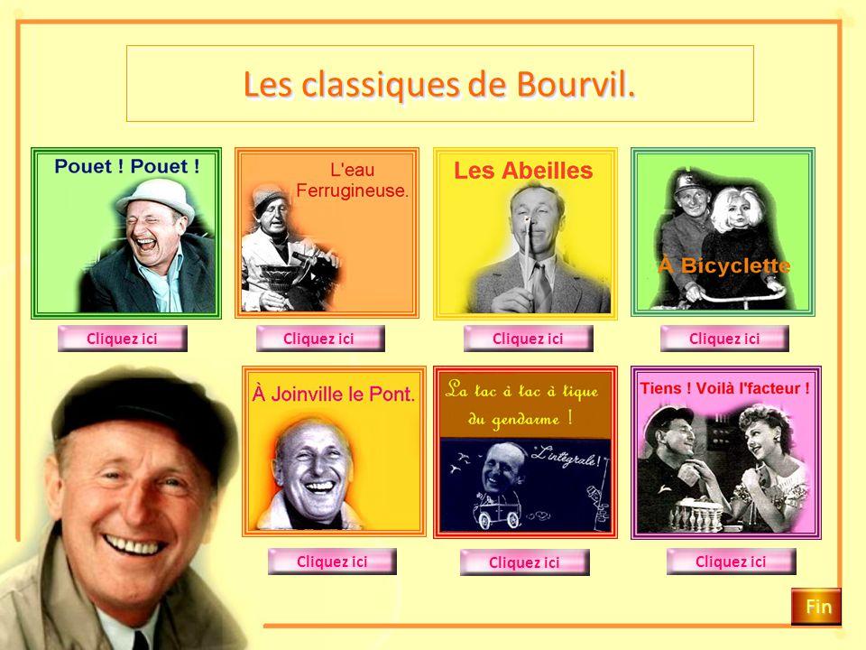 Les classiques de Bourvil.