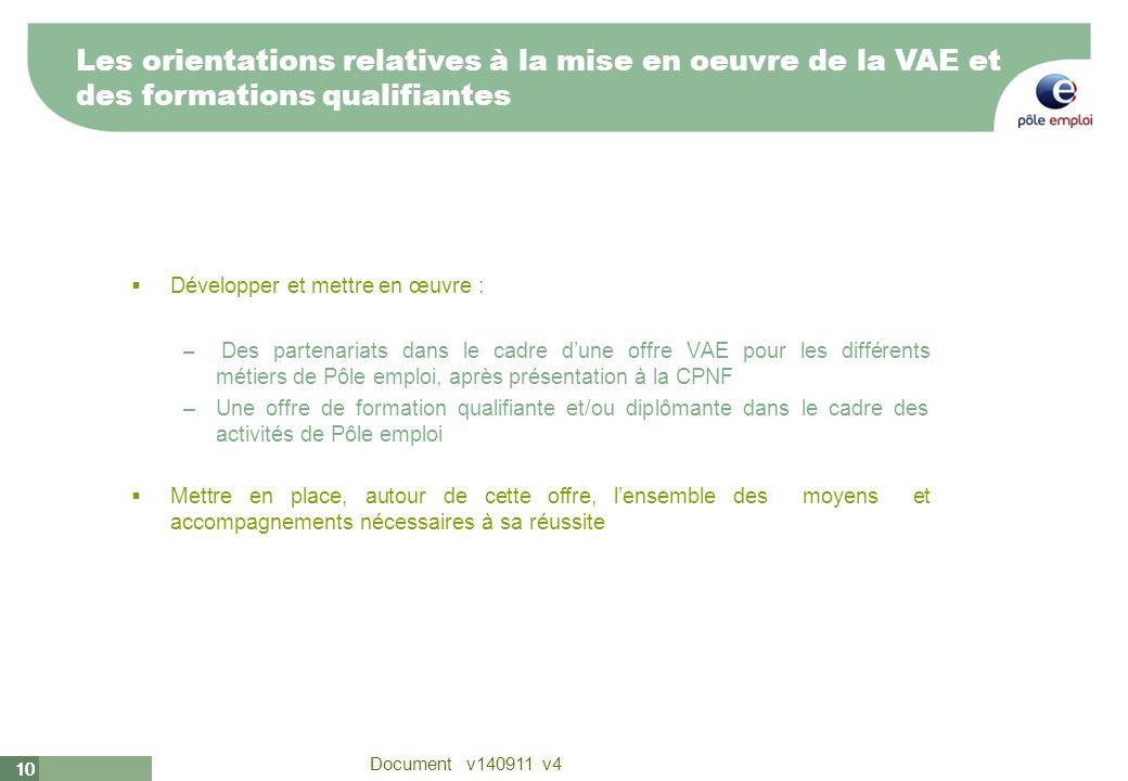 Les orientations relatives à la mise en oeuvre de la VAE et des formations qualifiantes