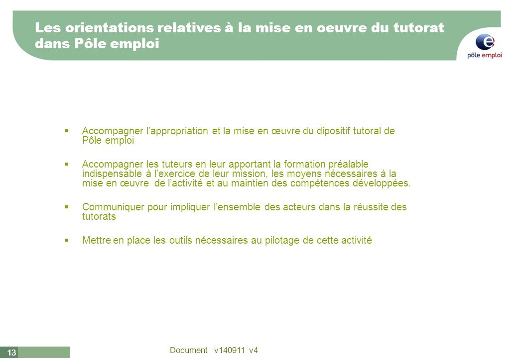 Les orientations relatives à la mise en oeuvre du tutorat dans Pôle emploi