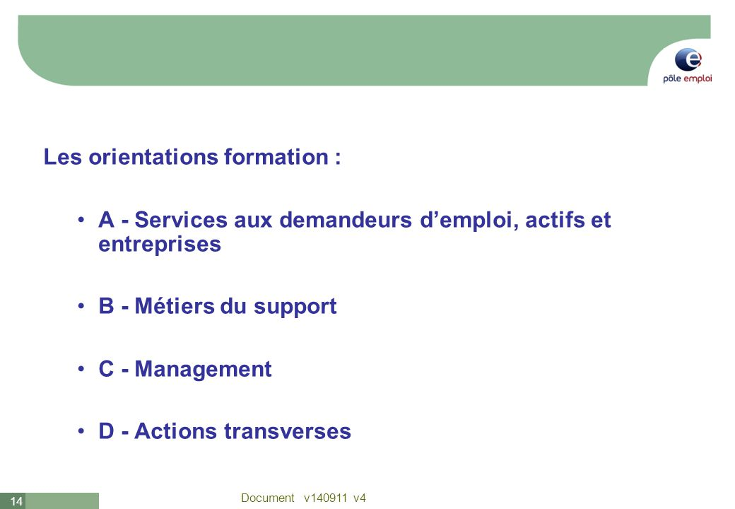 Les orientations formation :