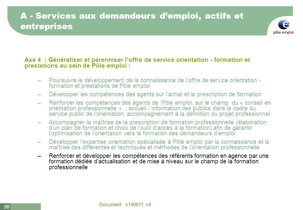 A - Services aux demandeurs d'emploi, actifs et entreprises