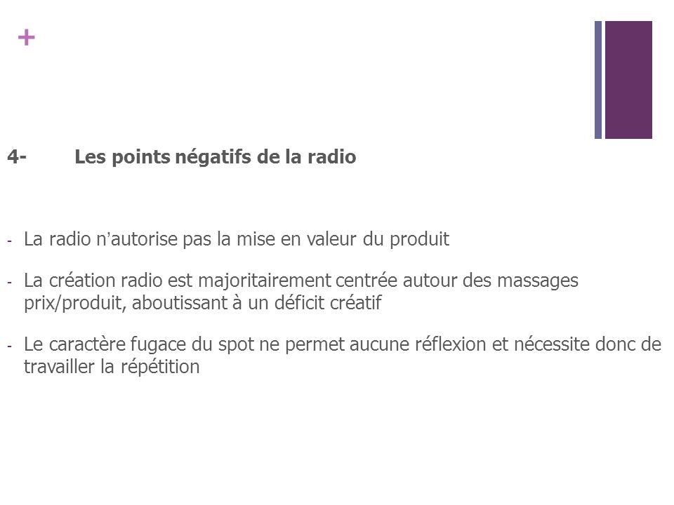 4- Les points négatifs de la radio