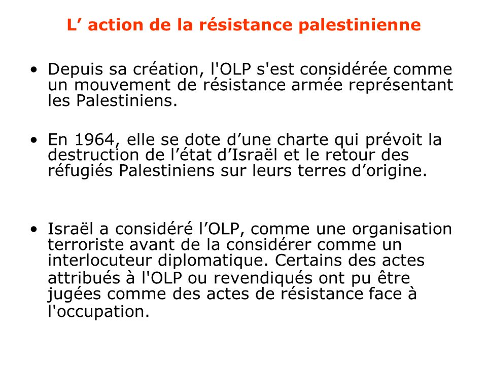 L' action de la résistance palestinienne