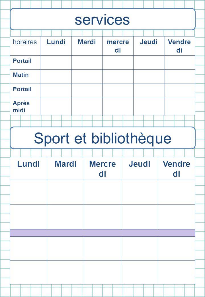 services Sport et bibliothèque Lundi Mardi Mercredi Jeudi Vendredi