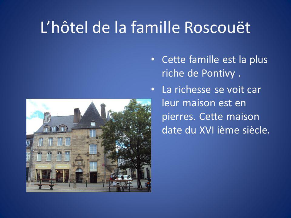 L'hôtel de la famille Roscouët