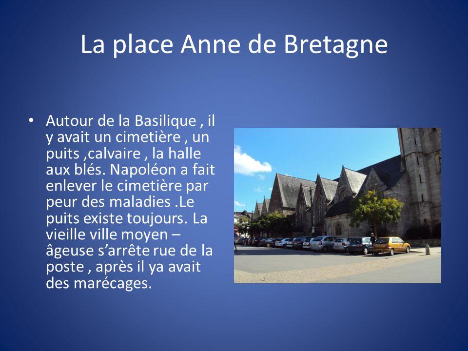 La place Anne de Bretagne