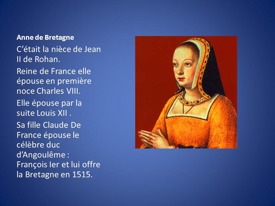 C'était la nièce de Jean II de Rohan.