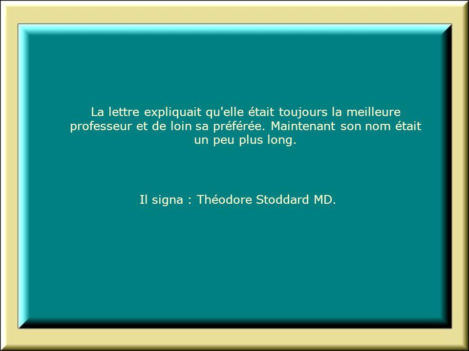 Il signa : Théodore Stoddard MD.