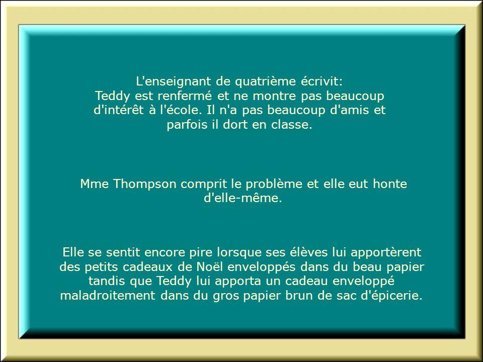 Mme Thompson comprit le problème et elle eut honte d elle-même.