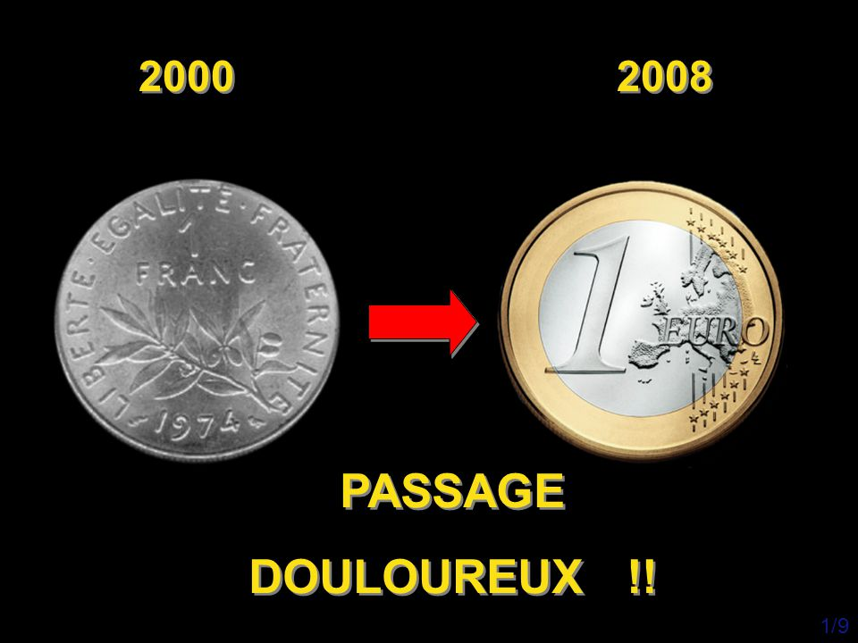 2000 2008 PASSAGE DOULOUREUX !! 1/9