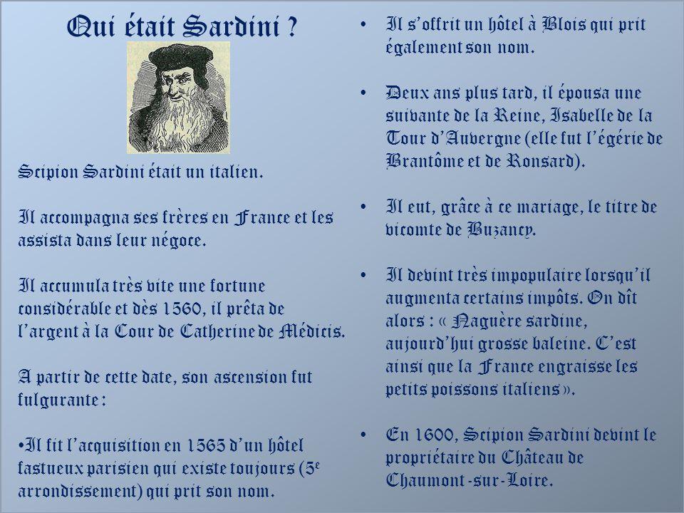 Qui était Sardini Scipion Sardini était un italien. Il accompagna ses frères en France et les assista dans leur négoce.
