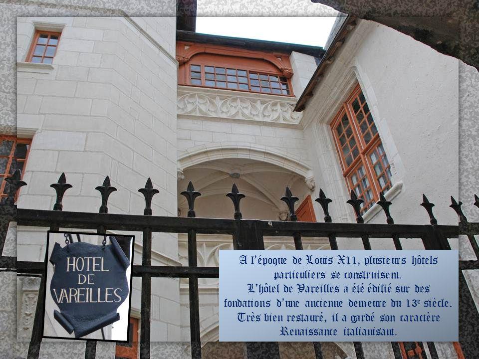A l'époque de Louis X11, plusieurs hôtels particuliers se construisent.