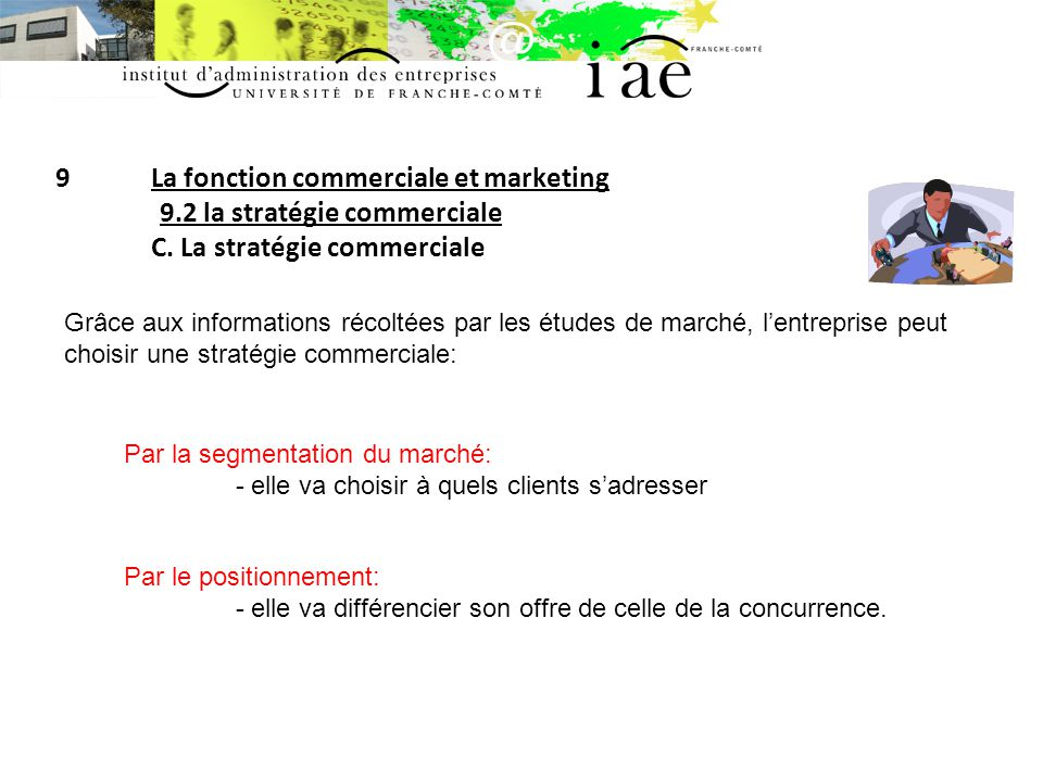 9. La fonction commerciale et marketing. 9