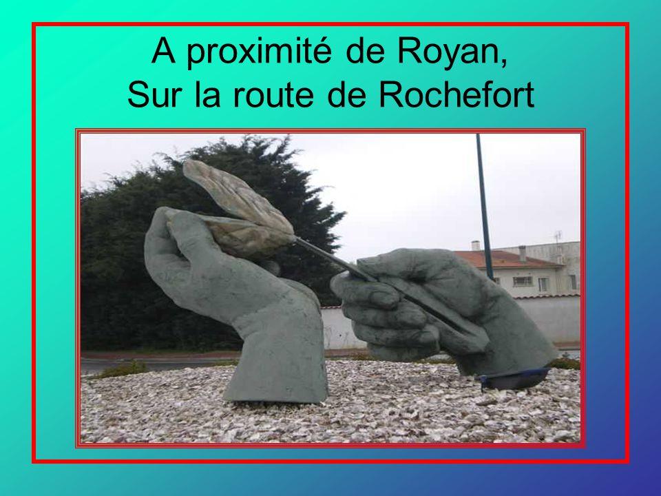 A proximité de Royan, Sur la route de Rochefort