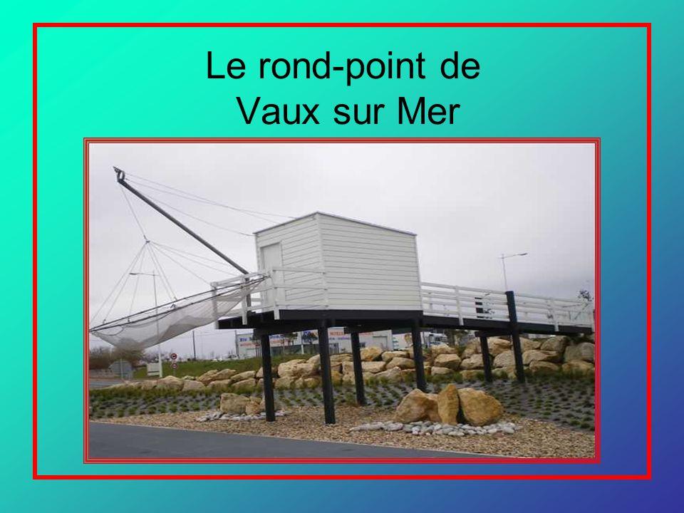 Le rond-point de Vaux sur Mer