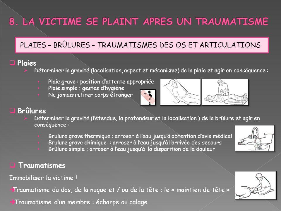 8. LA VICTIME SE PLAINT APRES UN TRAUMATISME