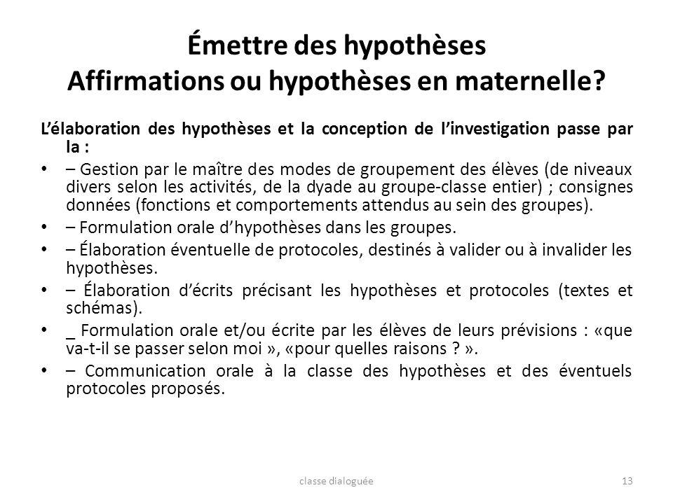Émettre des hypothèses Affirmations ou hypothèses en maternelle