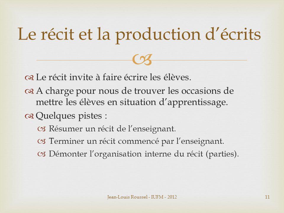 Le récit et la production d'écrits