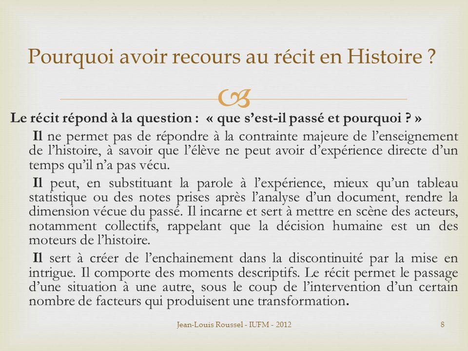 Pourquoi avoir recours au récit en Histoire