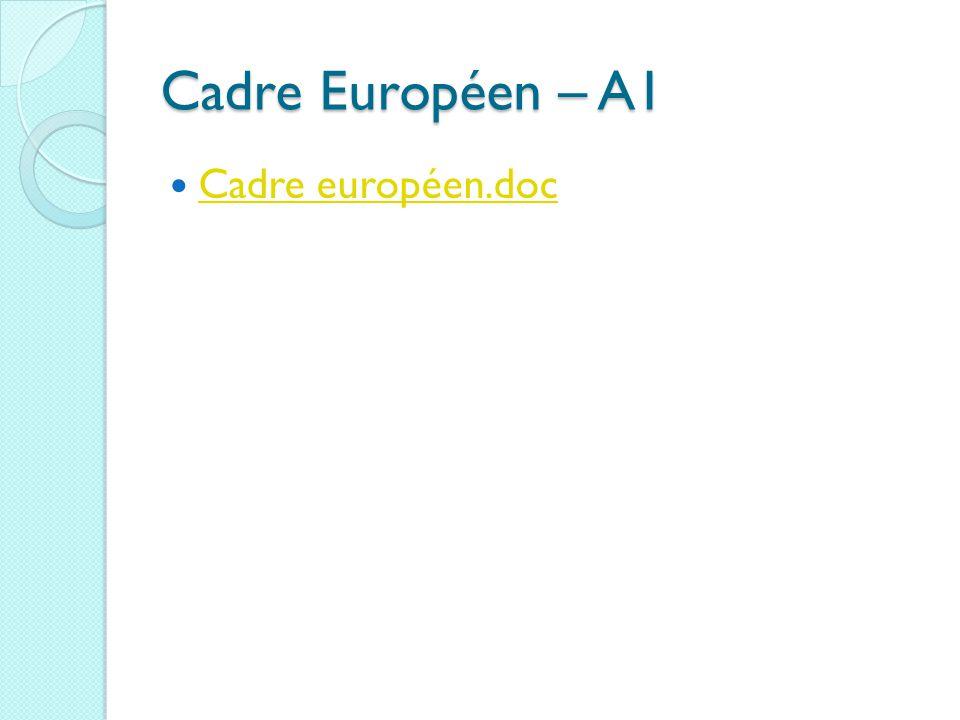 Cadre Européen – A1 Cadre européen.doc