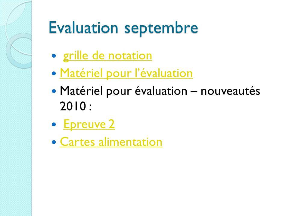 Evaluation septembre grille de notation Matériel pour l'évaluation