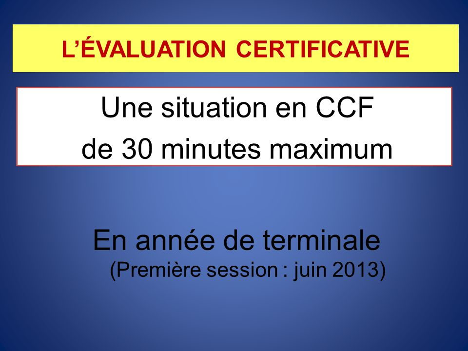 L'ÉVALUATION CERTIFICATIVE