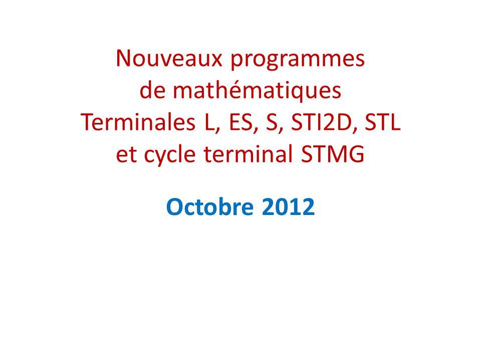 Nouveaux programmes de mathématiques Terminales L, ES, S, STI2D, STL et cycle terminal STMG