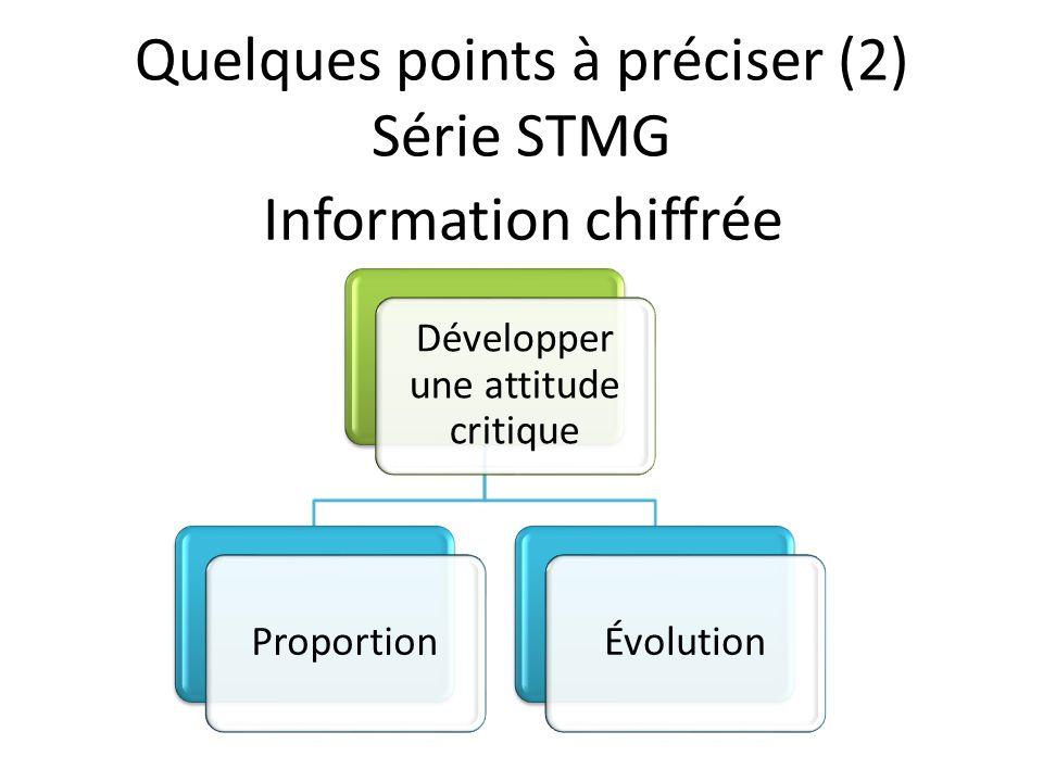 Quelques points à préciser (2) Série STMG