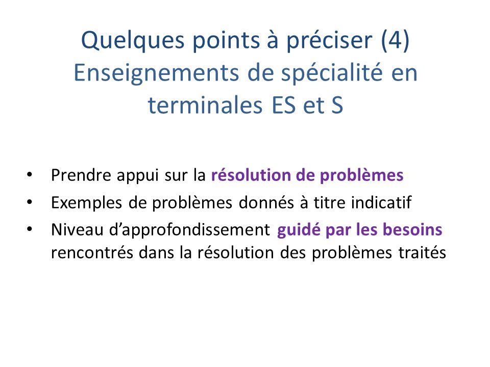 Quelques points à préciser (4) Enseignements de spécialité en terminales ES et S