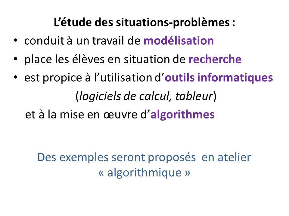 L'étude des situations-problèmes :