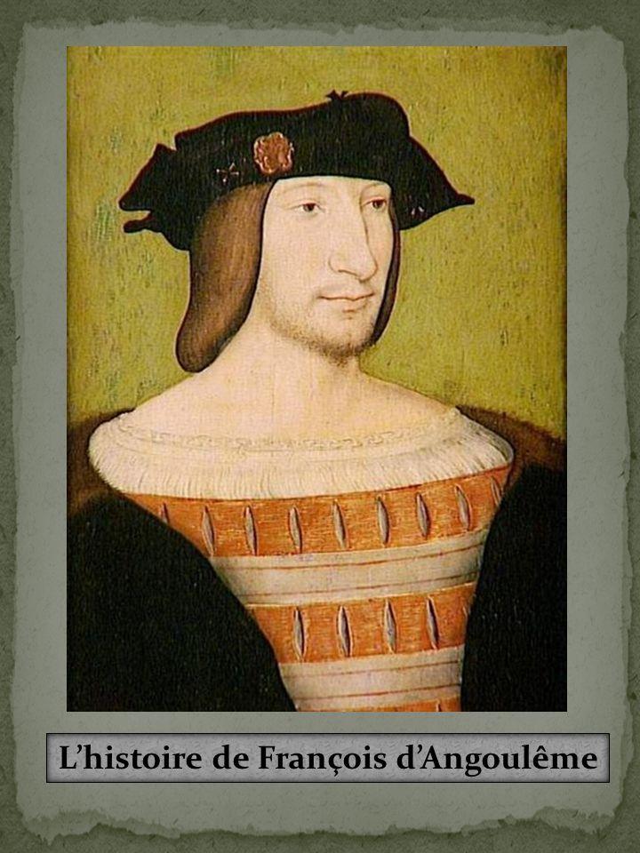 L'histoire de François d'Angoulême