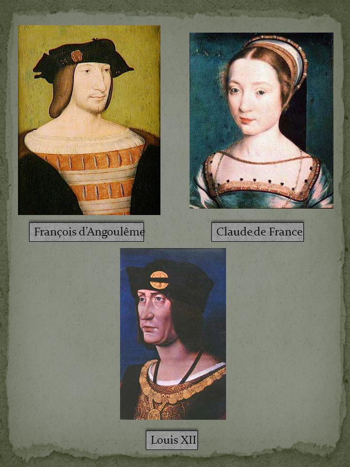 François d'Angoulême Claude de France Louis XII