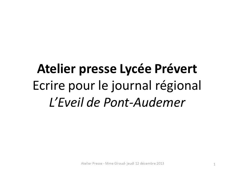 Atelier Presse - Mme Giraud- jeudi 12 décembre 2013