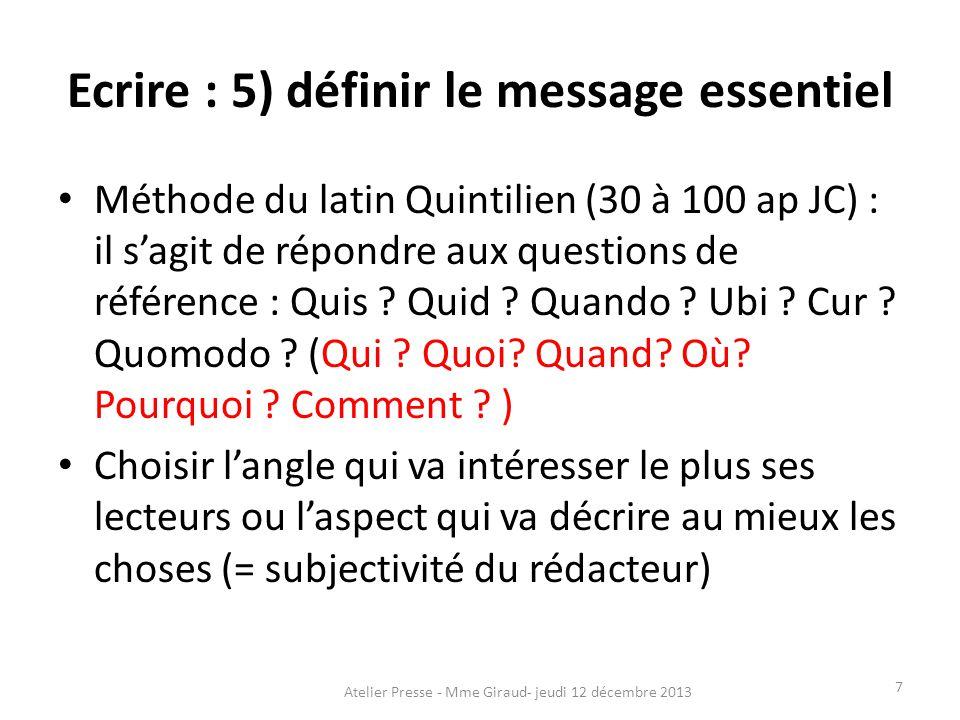 Ecrire : 5) définir le message essentiel