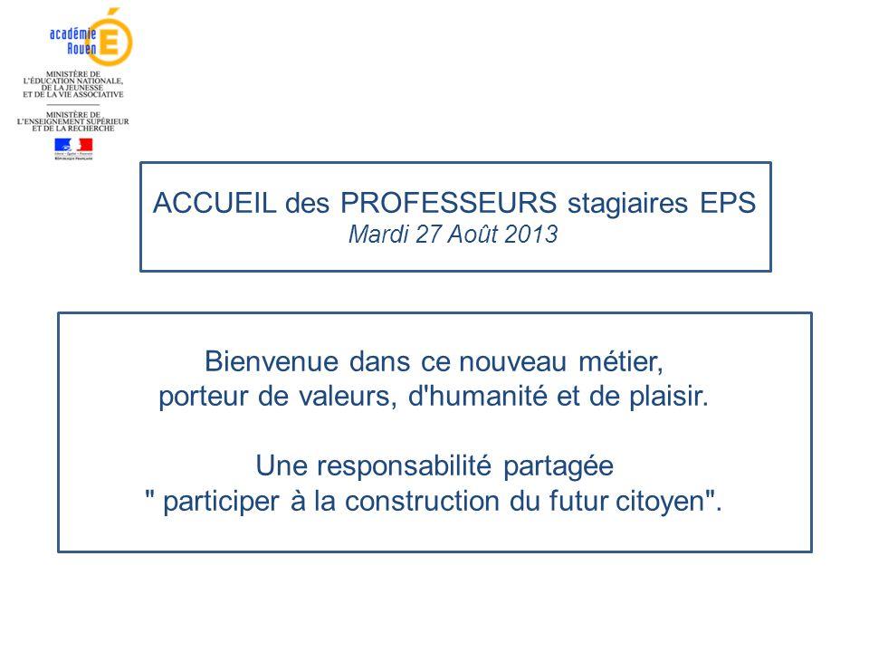 ACCUEIL des PROFESSEURS stagiaires EPS
