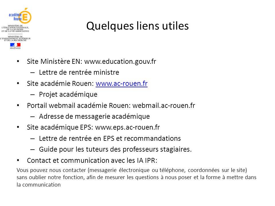 Quelques liens utiles Site Ministère EN: www.education.gouv.fr