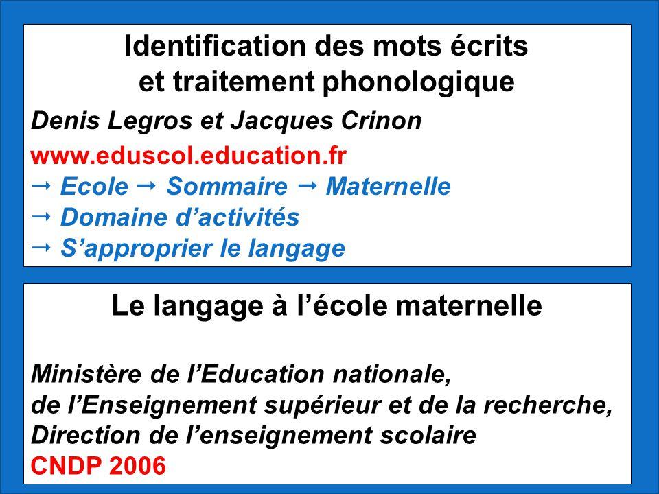 Identification des mots écrits et traitement phonologique