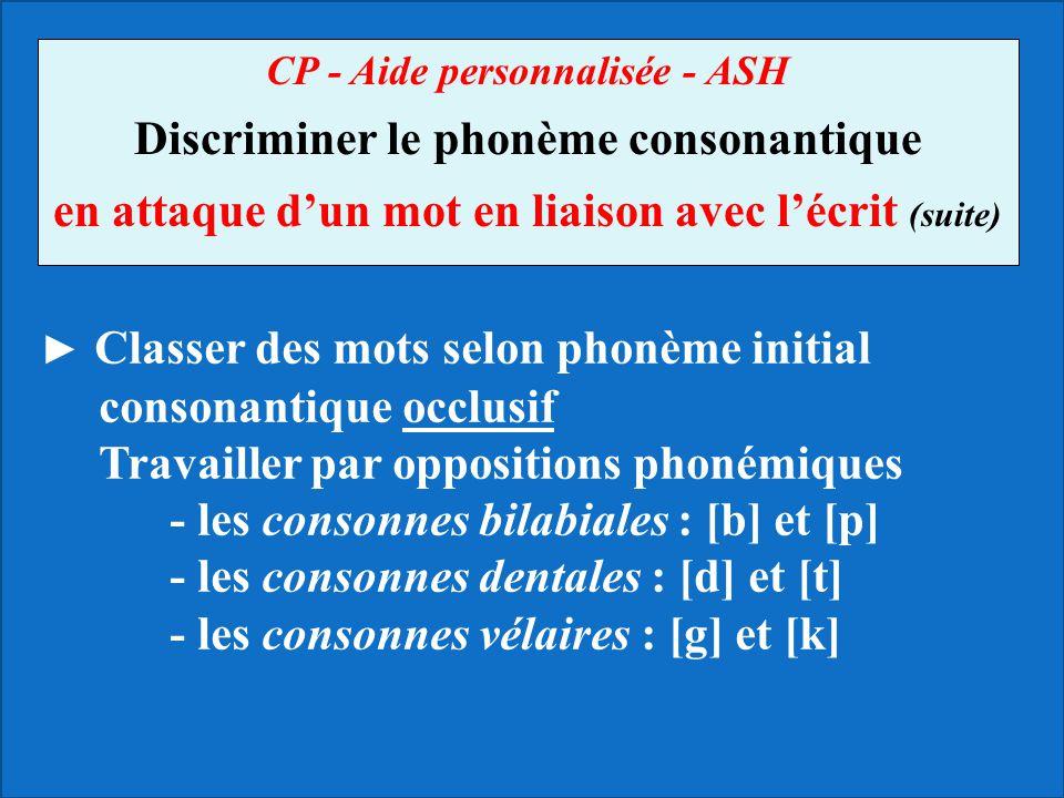 Discriminer le phonème consonantique