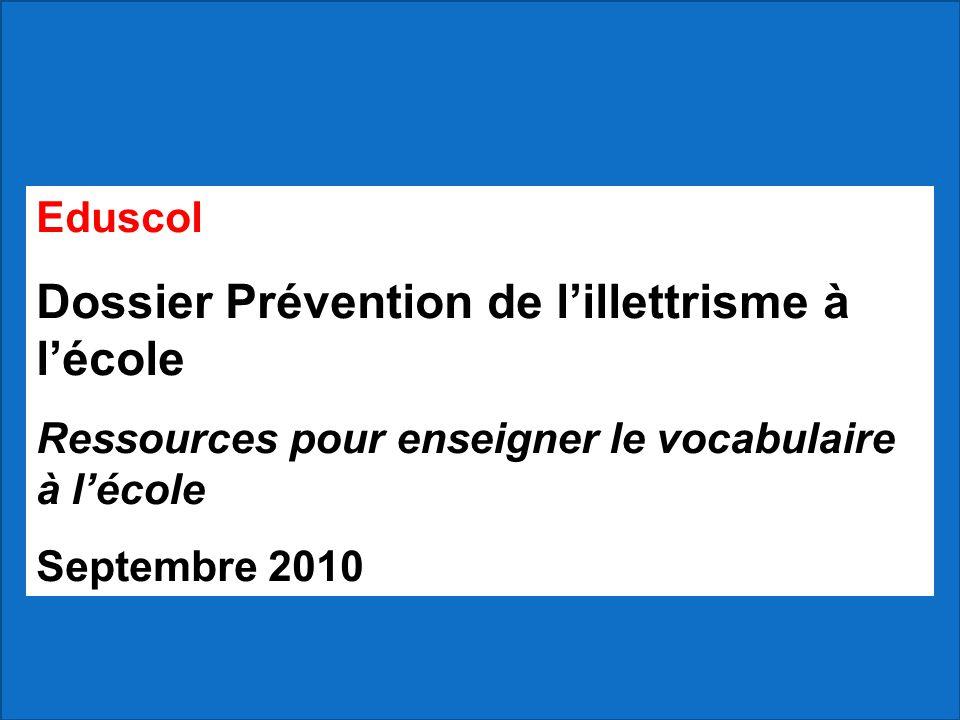 Dossier Prévention de l'illettrisme à l'école