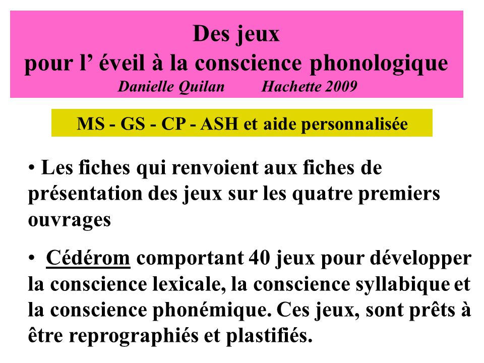 MS - GS - CP - ASH et aide personnalisée