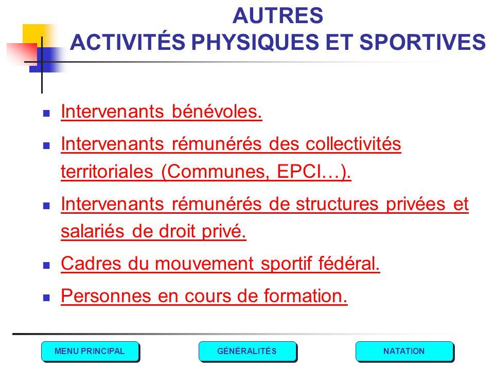 AUTRES ACTIVITÉS PHYSIQUES ET SPORTIVES