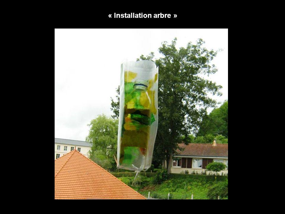 « Installation arbre »