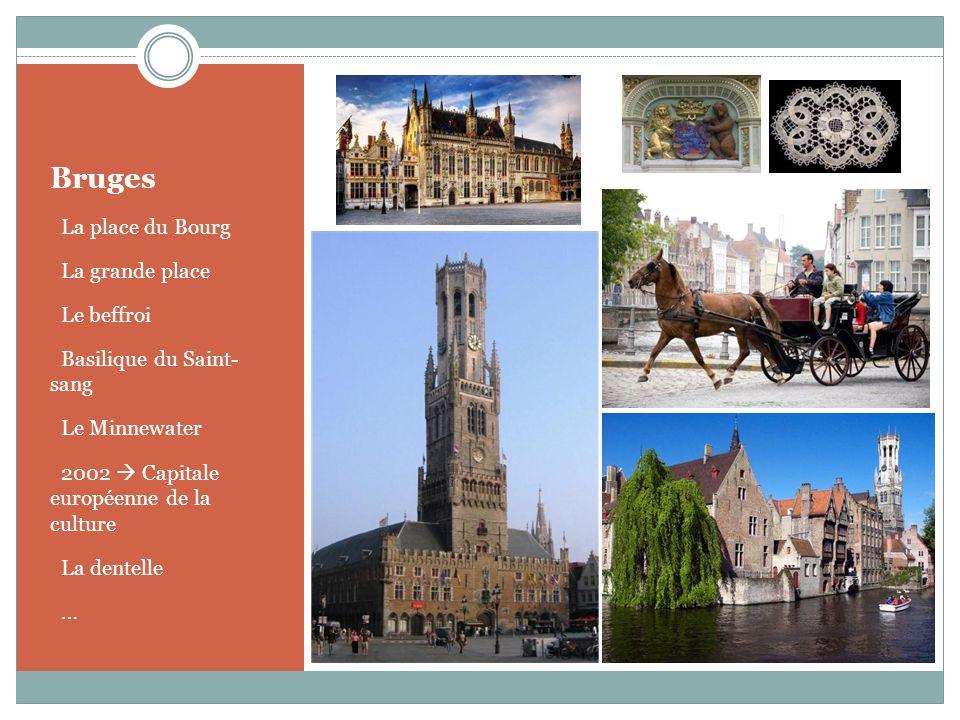 Bruges La place du Bourg La grande place Le beffroi