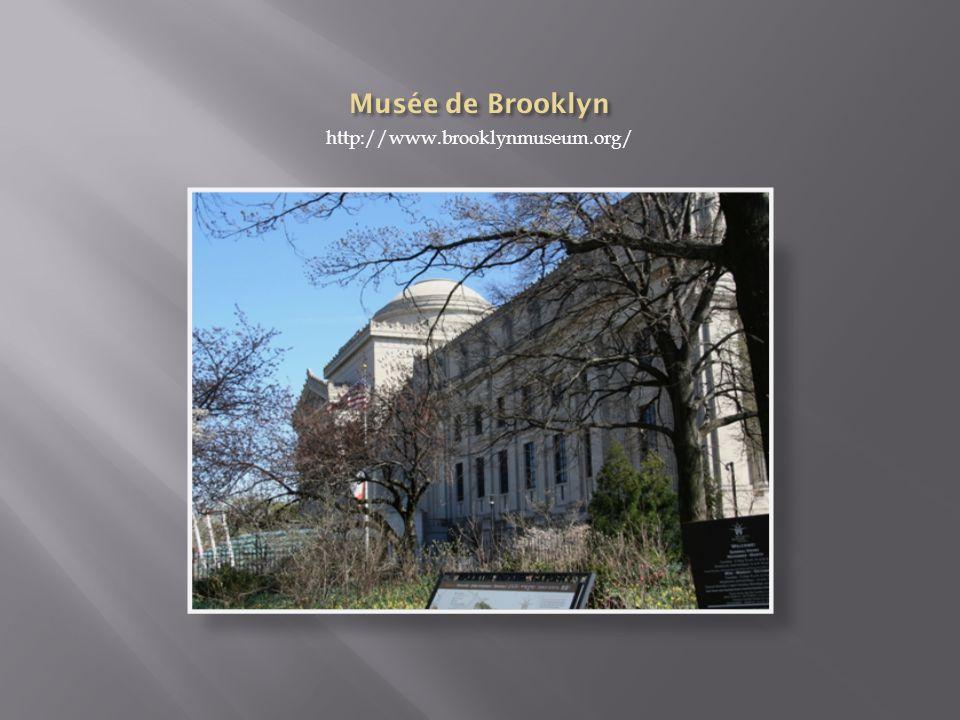 Musée de Brooklyn http://www.brooklynmuseum.org/