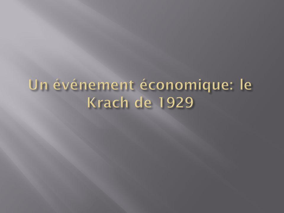 Un événement économique: le Krach de 1929
