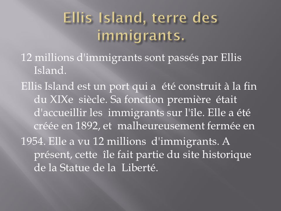 Ellis Island, terre des immigrants.