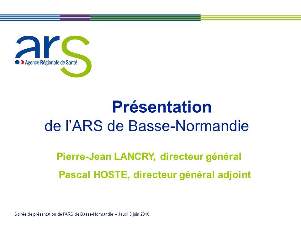 Présentation de l'ARS de Basse-Normandie