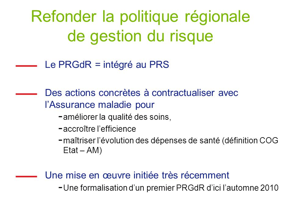 Refonder la politique régionale de gestion du risque