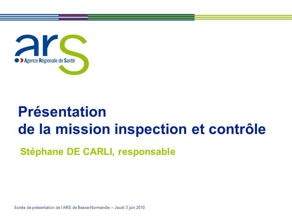 Présentation de la mission inspection et contrôle